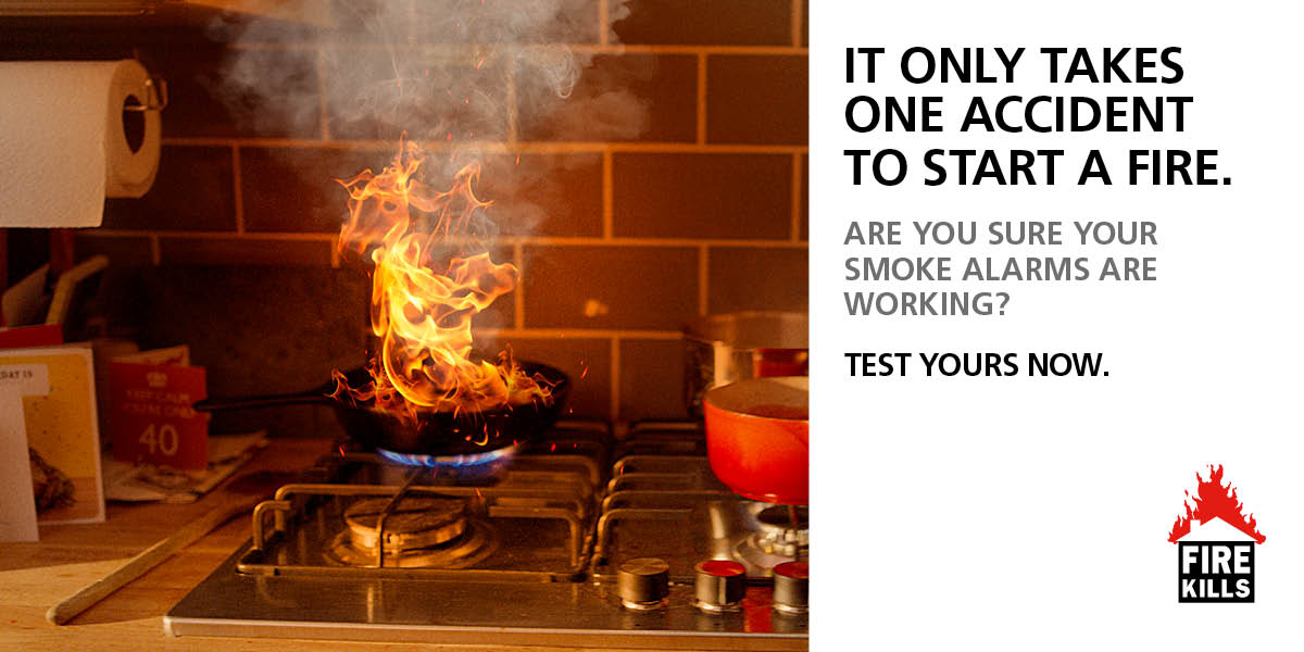 It only takes one accident to start a fire. Are you sure your smoke alarms are working? Test yours now.